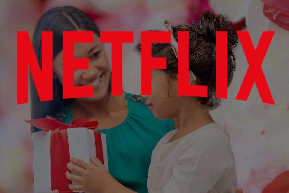 5 series y películas para ver en Netflix con tu mamá