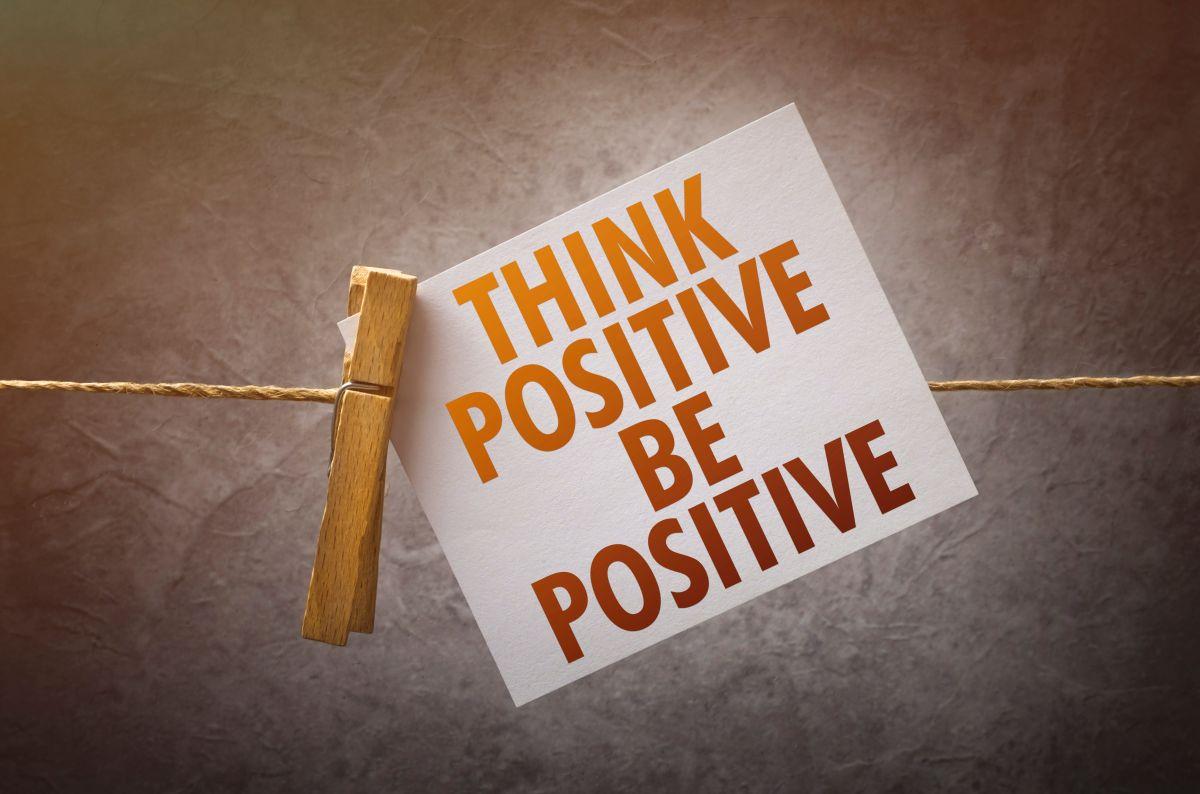 Ser positivos: ¿Mito o realidad?