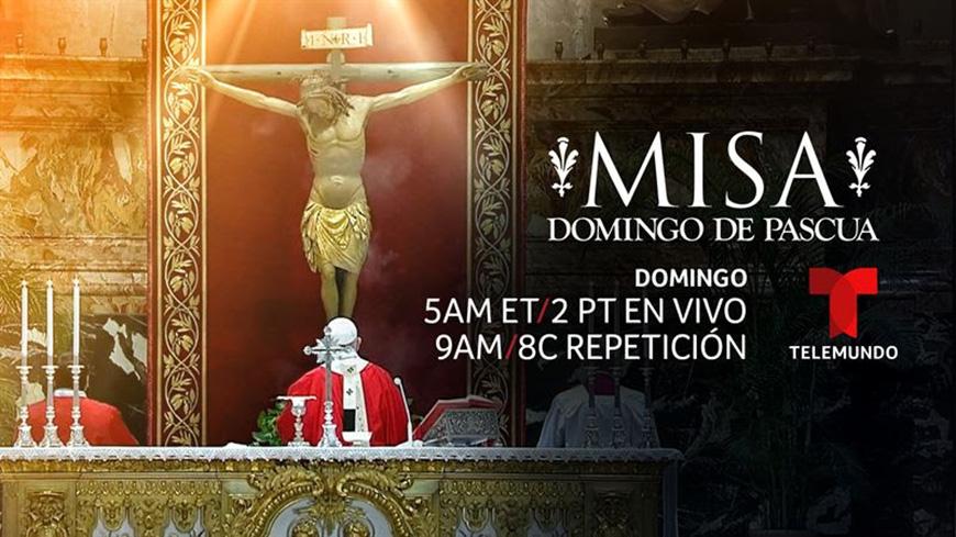 Misa de Pascua en Telemundo