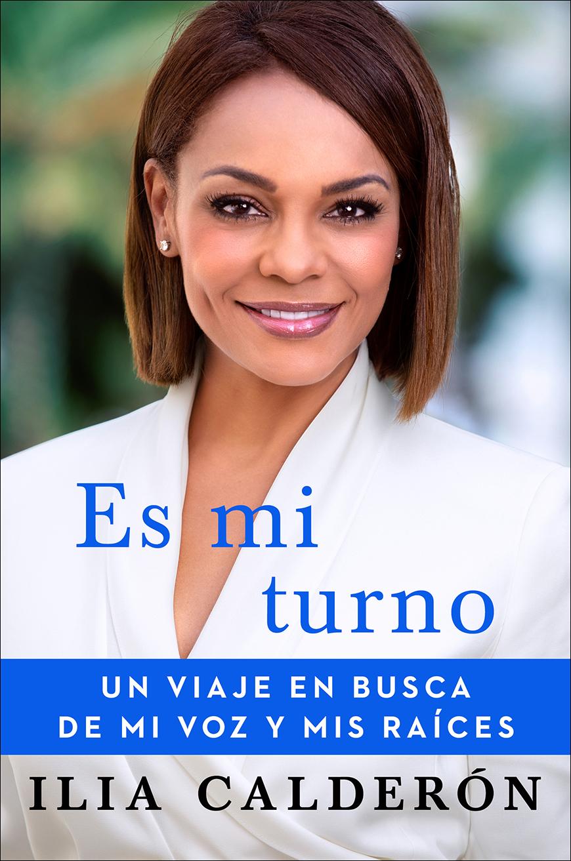 'Es Mi Turno' el libro de Ilia Calderón