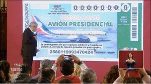 AMLO afirma que están garantizados los premios de la rifa del avión presidencial